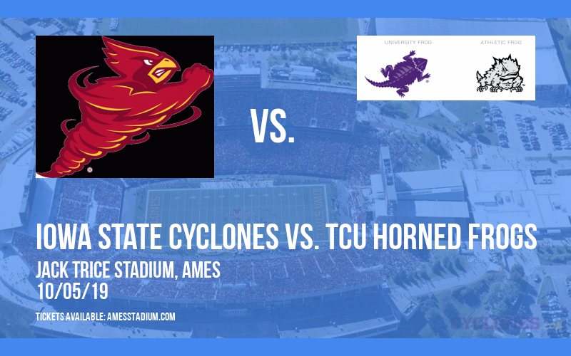 Iowa State Cyclones vs. TCU Horned Frogs at Jack Trice Stadium