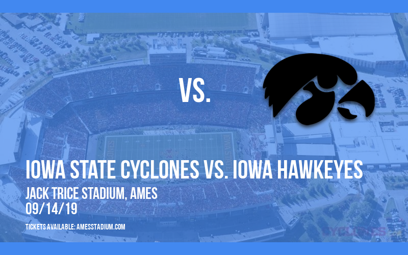 Iowa State Cyclones vs. Iowa Hawkeyes at Jack Trice Stadium