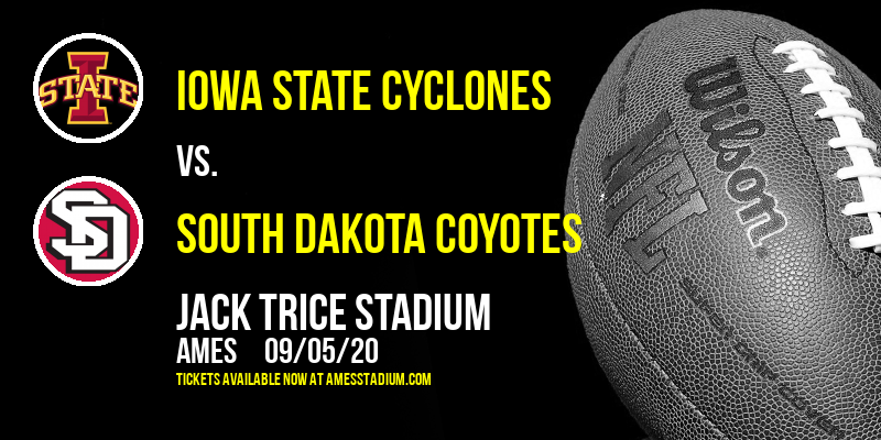 Iowa State Cyclones vs. South Dakota Coyotes at Jack Trice Stadium